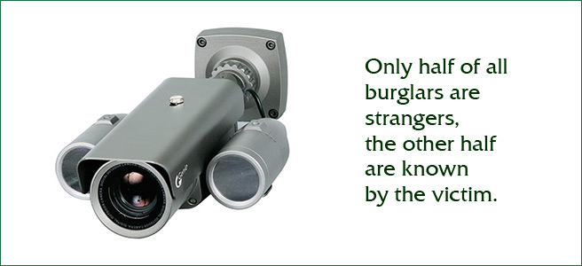 Only half of all burglars are strangers, the other half are known by the victim
